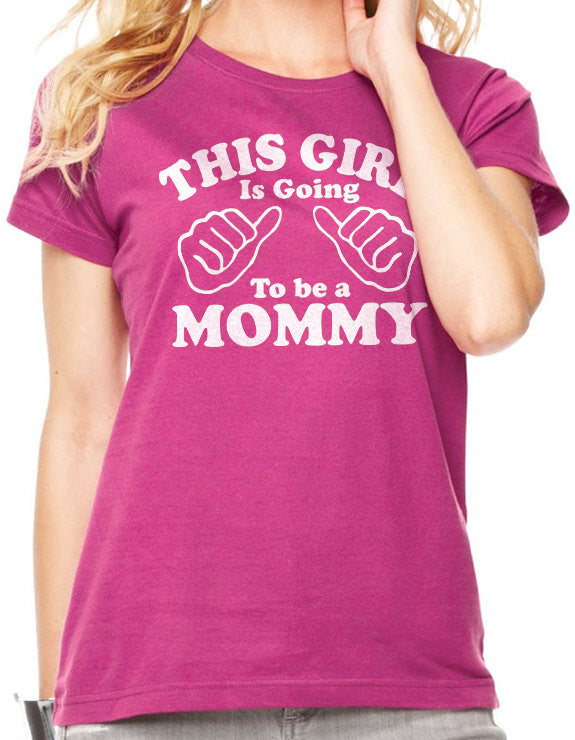 This Girl is going to be a Mommy Women's T-Shirt