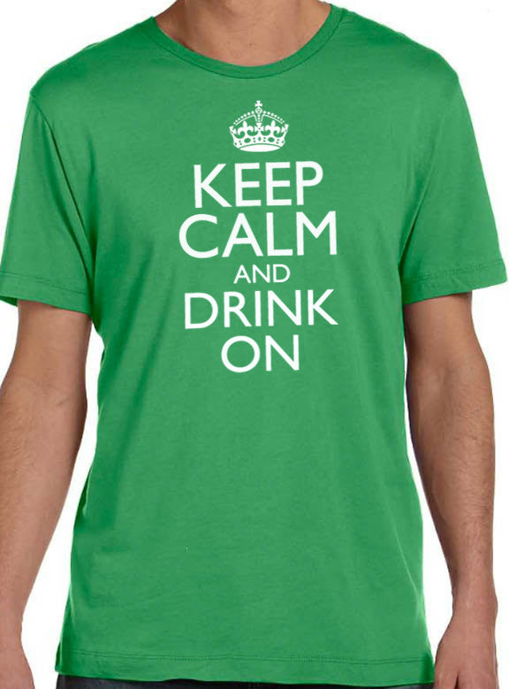 Keep Calm and Drink On Men's T-Shirt - eBollo.com