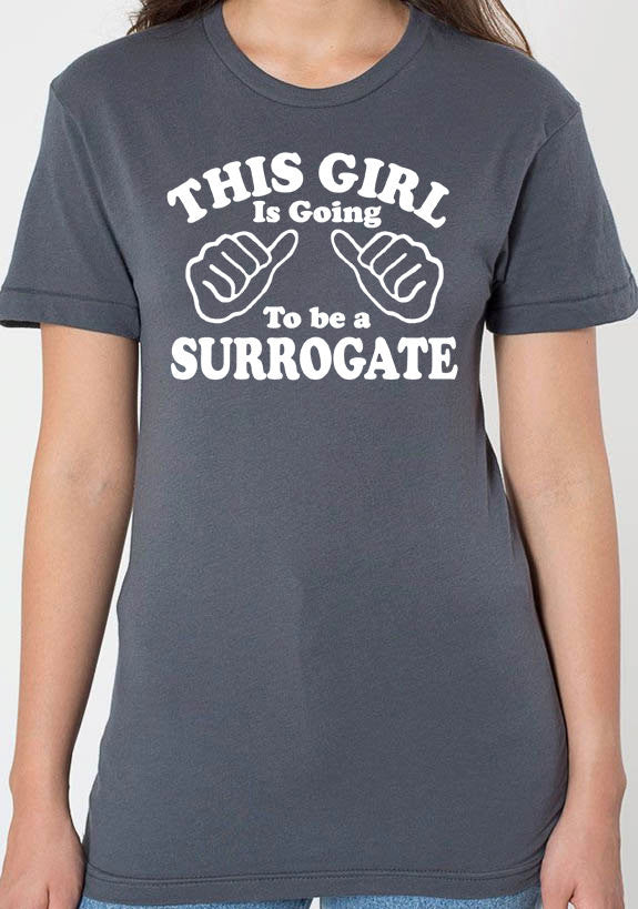 This Girl is Going to be a Surrogate Women's T-Shirt