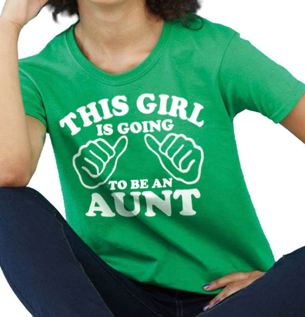 This Girl is going to be an Aunt Women's T-Shirt - eBollo.com