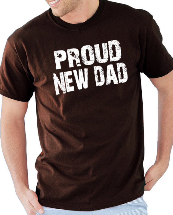 Proud New Dad Men's T-Shirt