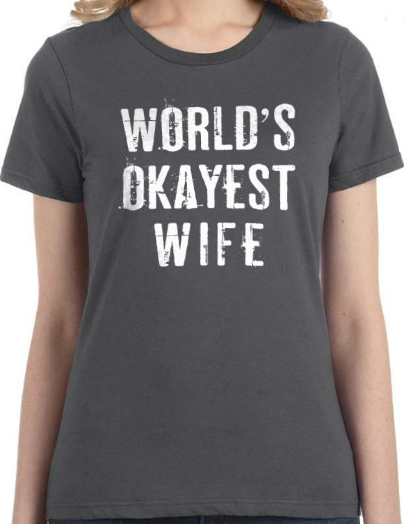 Word's Okayest Wife Women's T-Shirt