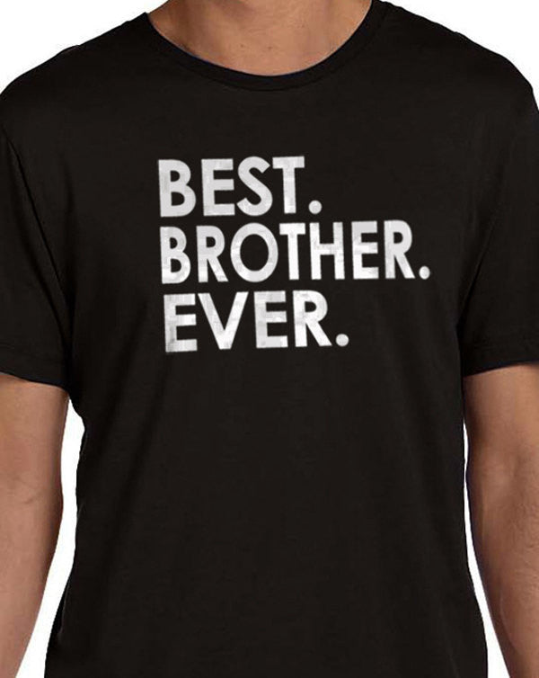 Best Brother Ever Men's T-shirt - eBollo.com
