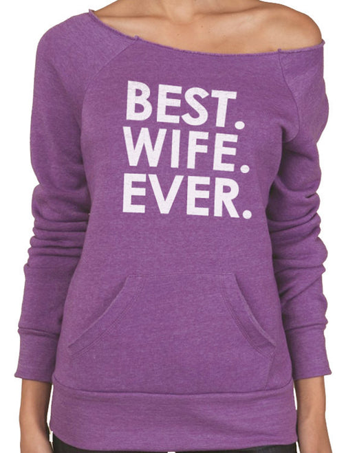 Best Wife Ever Women's Sweatshirt