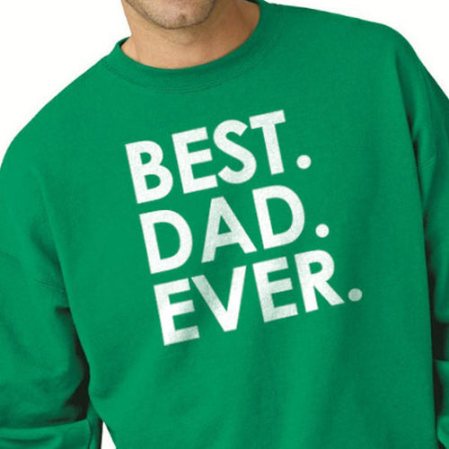 Best DAD Ever Men's Sweatshirt - eBollo.com