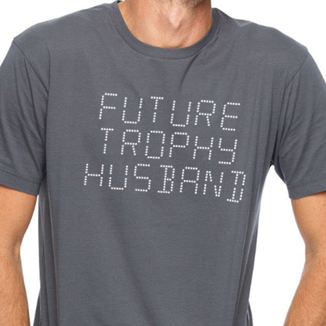 Future Trophy Husband Men's T-Shirt