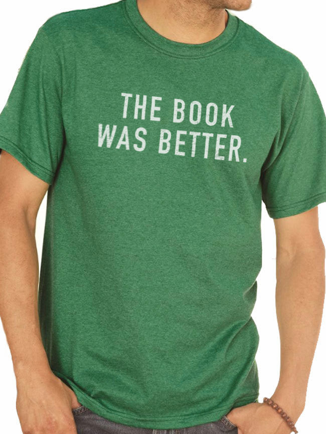 The Book Was Better Men's T-shirt - eBollo.com