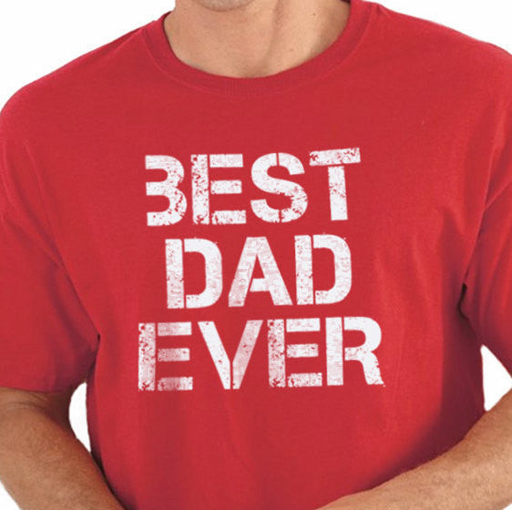 Best Dad Ever Men's T-Shirt - eBollo.com