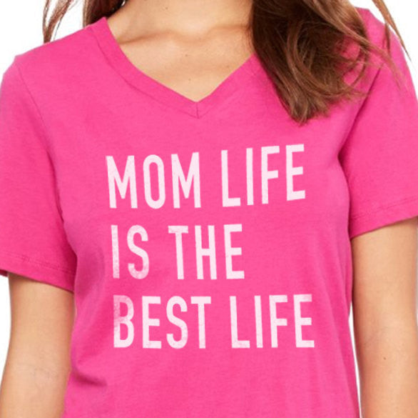 Mom Life is The Best Life Women's T-Shirt