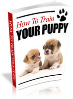 How To Train Your Puppy E-Book