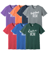 Custom Sport/Activity MOM shirt.