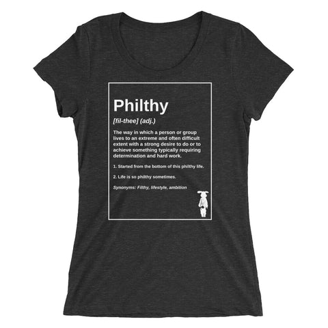 Philthy Definition Women's T-Shirt