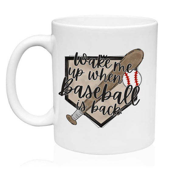 Wake Me Up When Baseball is Back - Mug