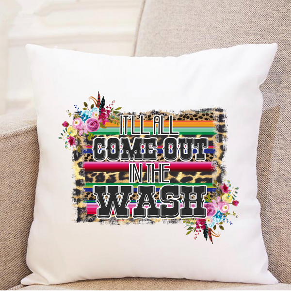 It'll All Come Out In The Wash (serape & florals) - Pillow