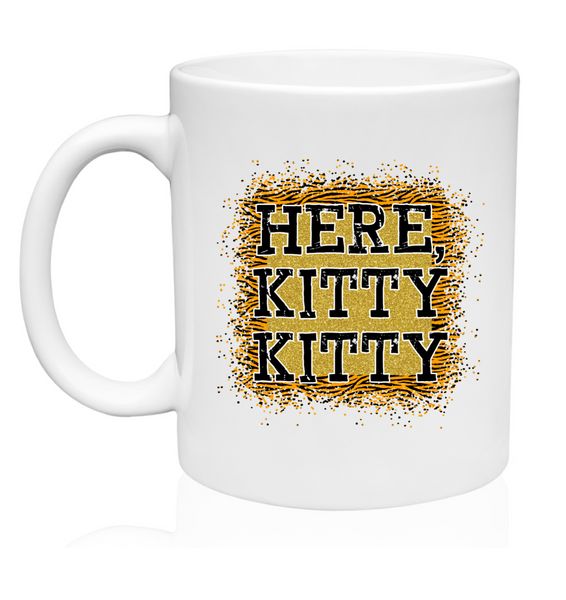 Here Kitty Kitty w/Tiger Print - Mug