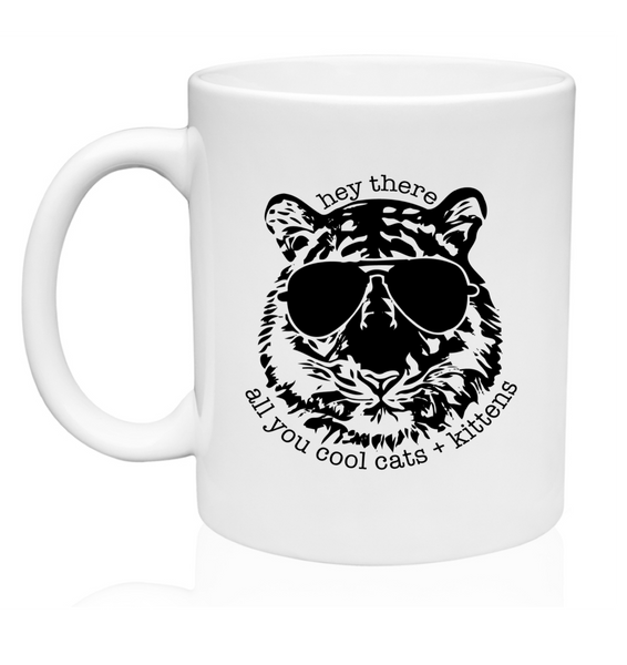 Joe Exotic-Hey There All You Cool Cats & Kittens - 11oz. or 15 oz. Mug