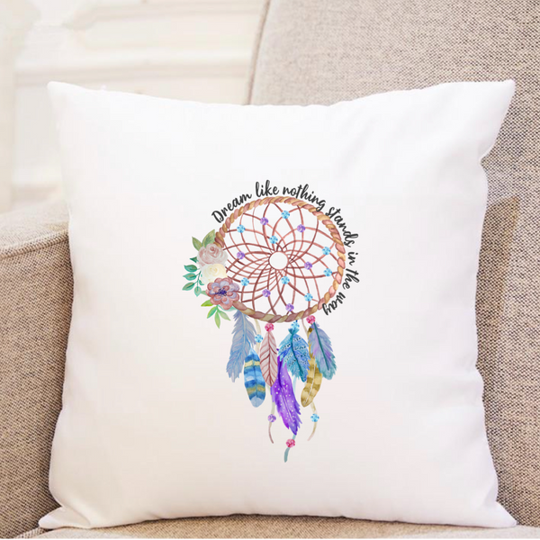 Dream Like Nothing Stands In The Way w/Floral Dreamcatcher - Pillow