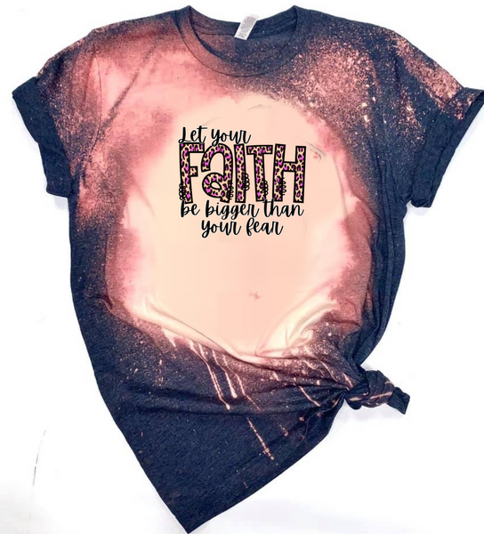 Let your Faith be Bigger then Your Fear - Acid Wash Navy