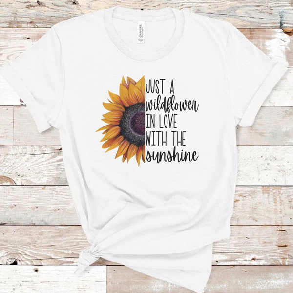 Just a Wildflower In Love with Sunshine w/Sunflower - White