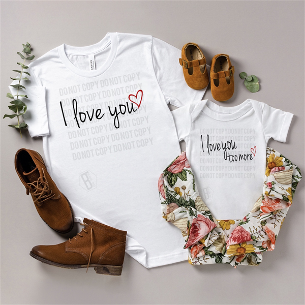 Mommy & Me - I Love You / I Love you Too More