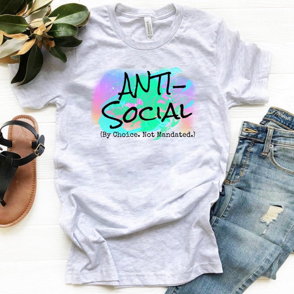 Anti-Social (By Choice. Not Mandated)