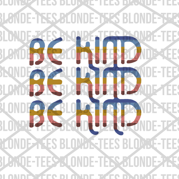 Be Kind - Digital Download