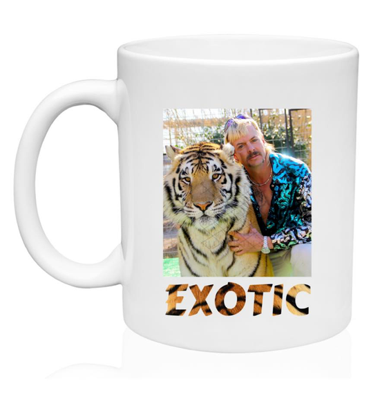 Joe Exotic w/Tiger - Exotic w/Tiger Print - 11oz. or 15 oz. Mug