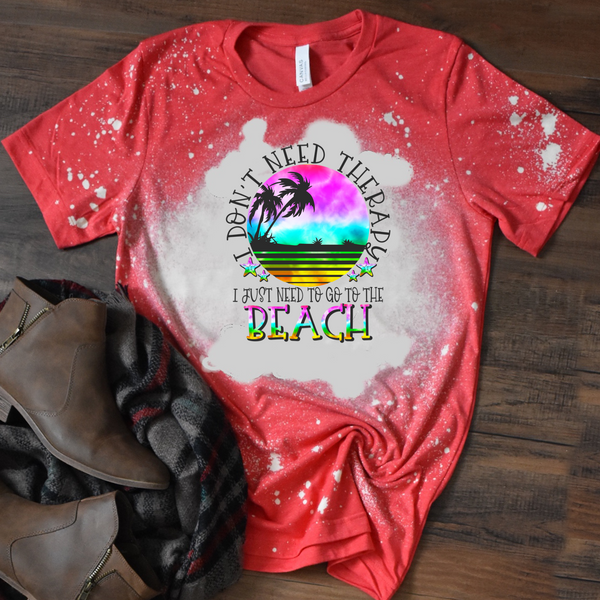 I Dont Need Therapy I Just Need The Beach -  Acid Wash Red