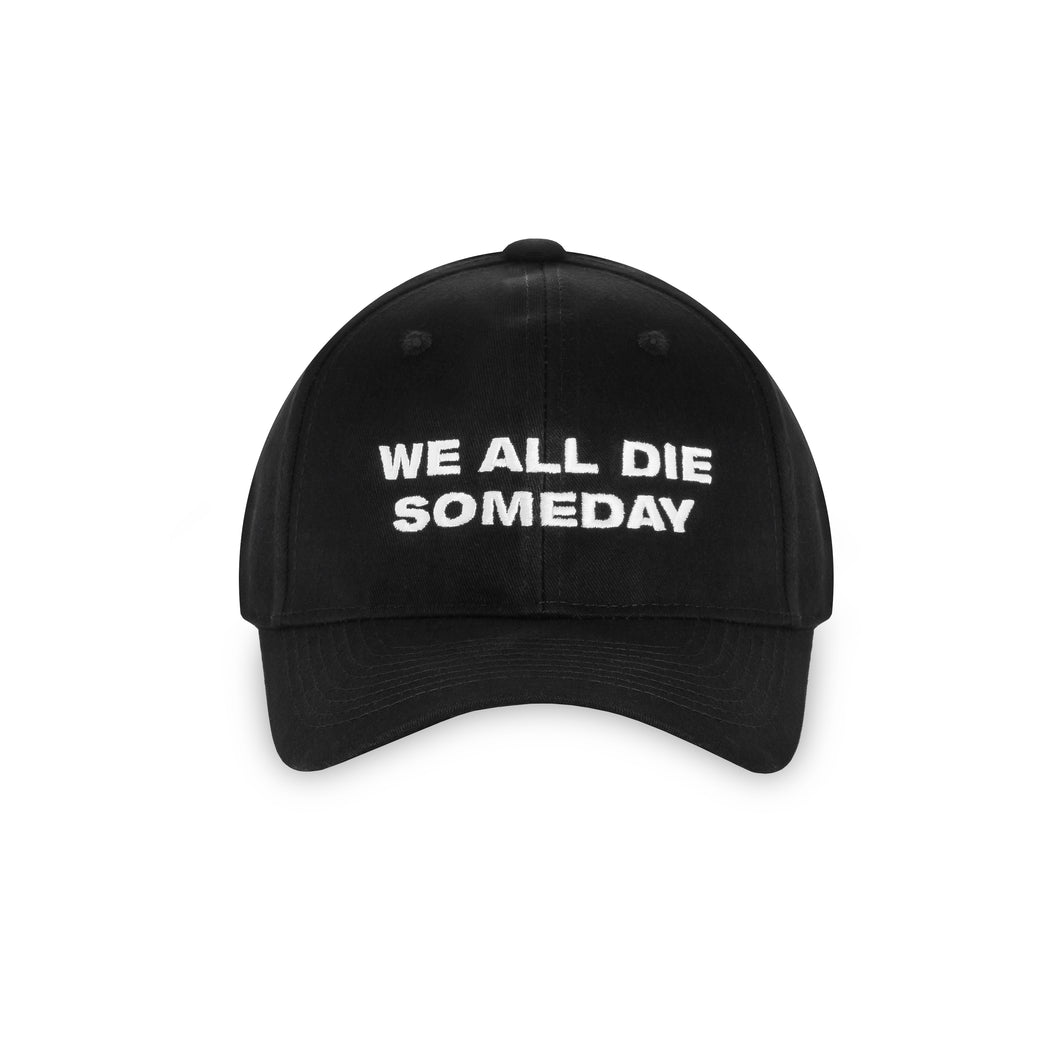 WE ALL DIE DAD HAT - BLACK/WHITE