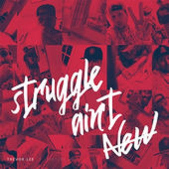 Trevor Lee-Struggle Ain't New