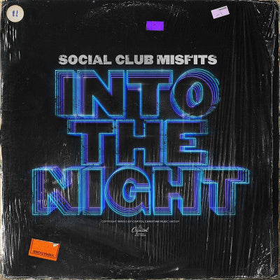 Social Club Misfits | Into The Night
