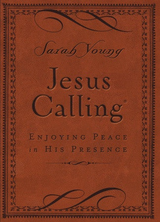 Jesus Calling - Deluxe Edition Brown Cover: Enjoying Peace in His Presence
