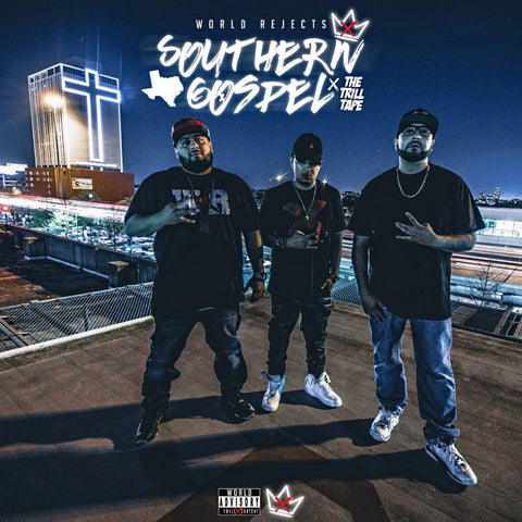 World Rejects | Southern Gospel: The Trill Tape