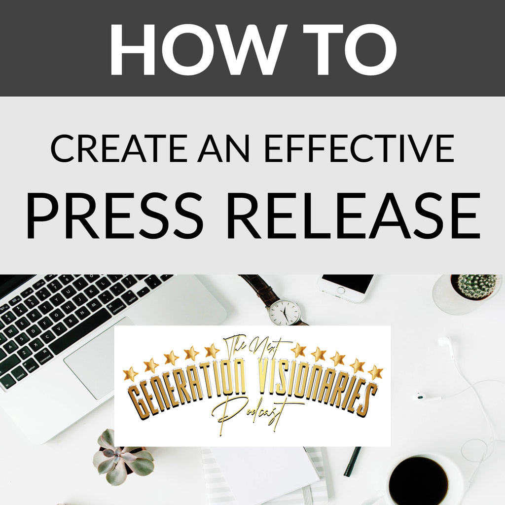 How To Create an Effective  Press Release