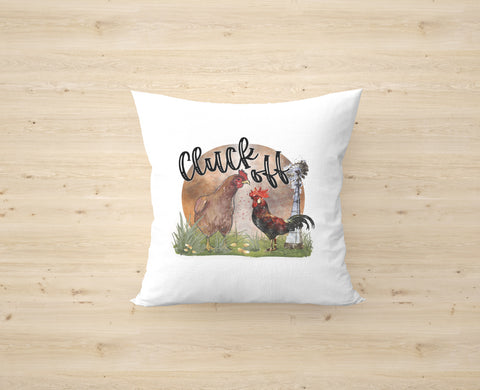 Cluck Off Cushion Cover