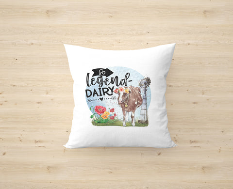 So Legend-Dairy Cushion Cover