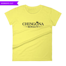 Chingona Royalty Woman's Cut T-shirt, Shirts, HEED THE HUM