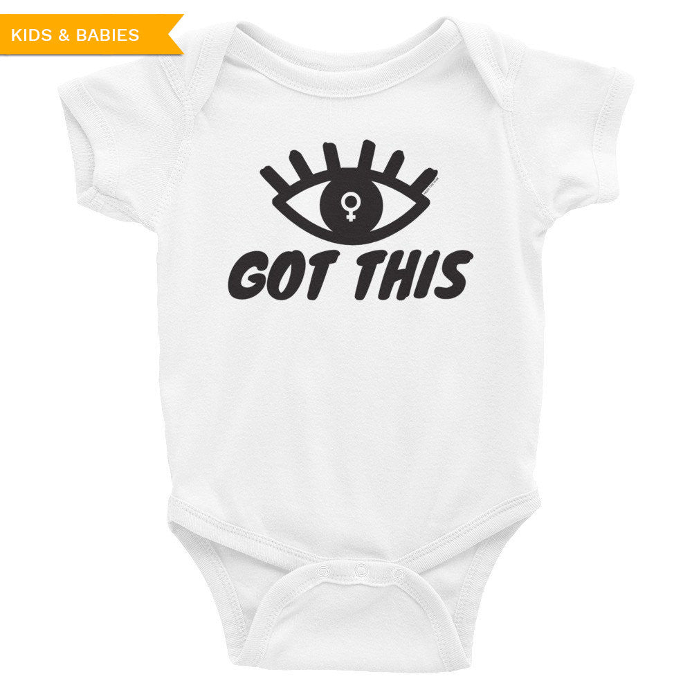 Eye Got This Feminist Infant Bodysuit, Kids, HEED THE HUM