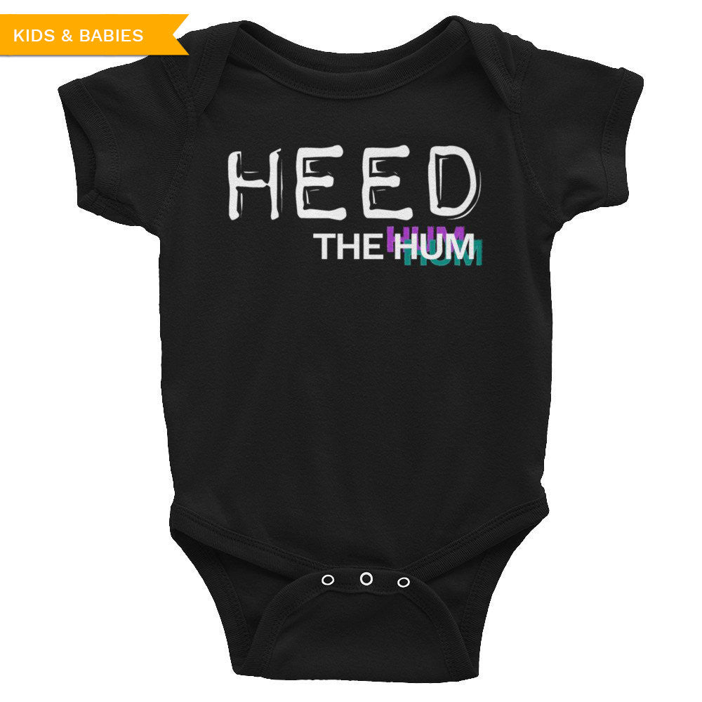 Heed The Hum Infant Bodysuit, , HEED THE HUM