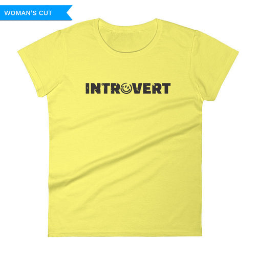 Introvert Woman's Cut T-shirt