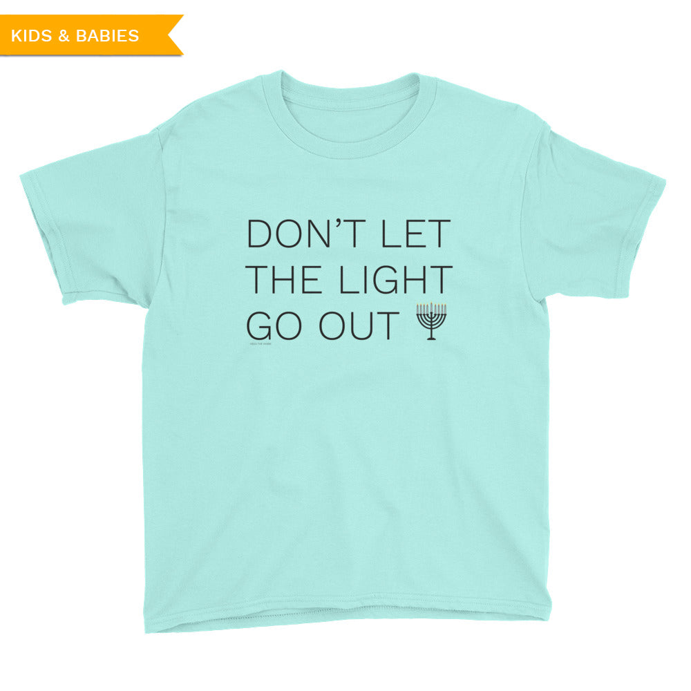 Don't Let The Light Go Out Youth Short Sleeve T-Shirt, Shirt, HEED THE HUM