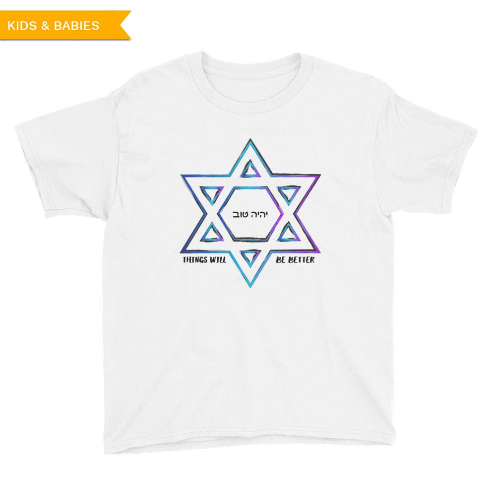 Things Will Get Better - YIHYEH TOV Blues Magen David Youth T-Shirt, Shirts, HEED THE HUM
