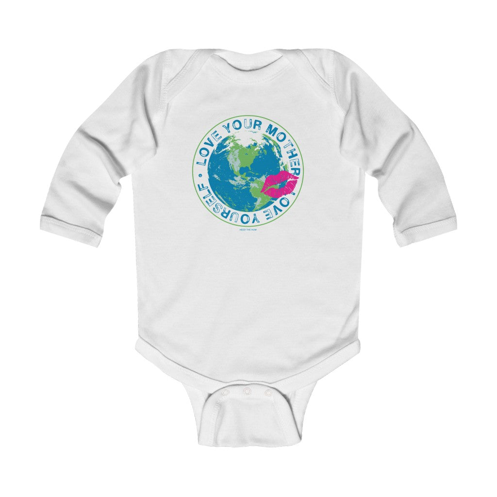 Love Your Mother Love Yourself Infant Long Sleeve Bodysuit Onesie