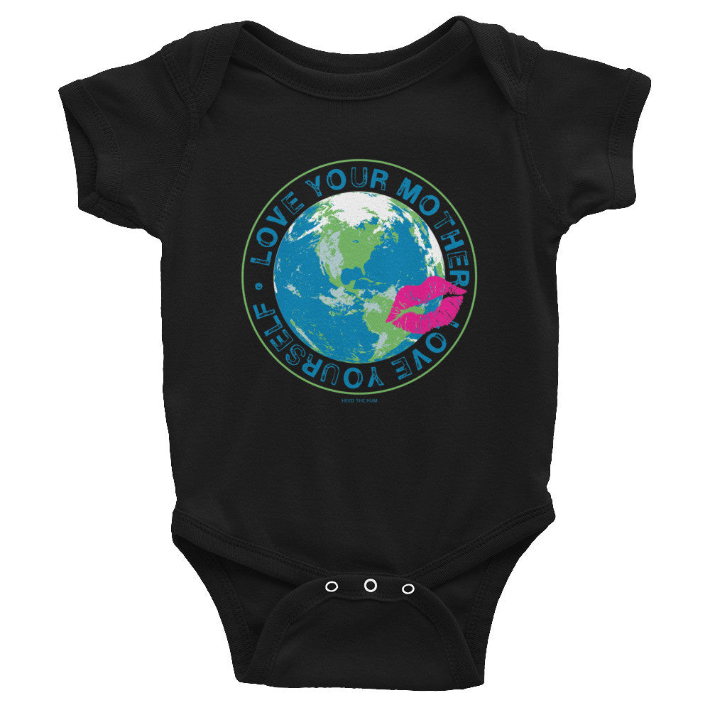 Love Your Mother Love yourself Infant Bodysuit