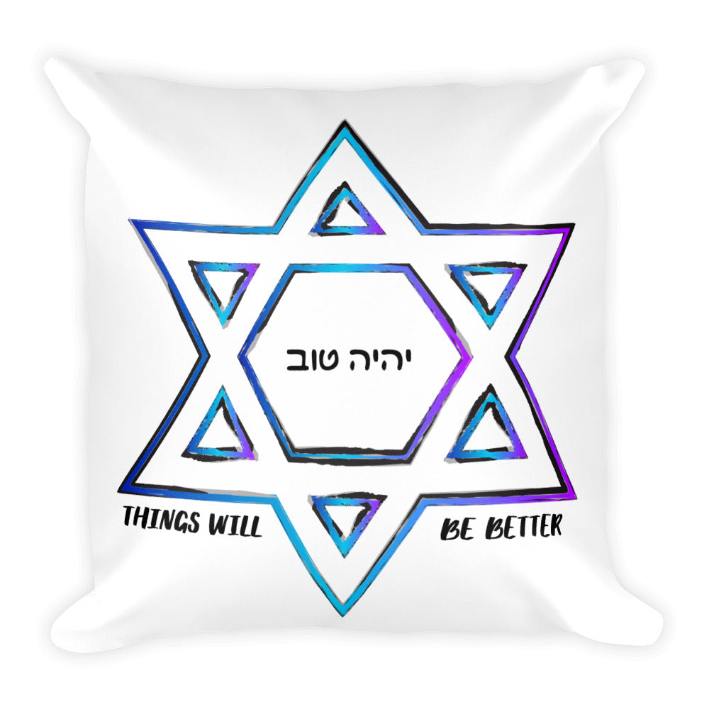 Things Will Be Better - YIHYEH TOV Blues Magen David Square Throw Pillow, Throw Pillow, HEED THE HUM