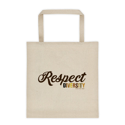 Respect Diversity 12 oz Tote Bag, Tote Bag, HEED THE HUM