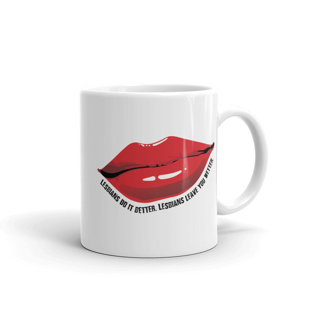 Lesbians Do It Better Mug - LGBTQ, Mug, HEED THE HUM