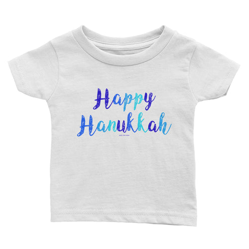 Happy Hanukkah Infant Baby Tee, Shirt, HEED THE HUM