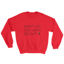 Don't Let The Light Go Out Unisex Sweatshirt, Shirt, HEED THE HUM
