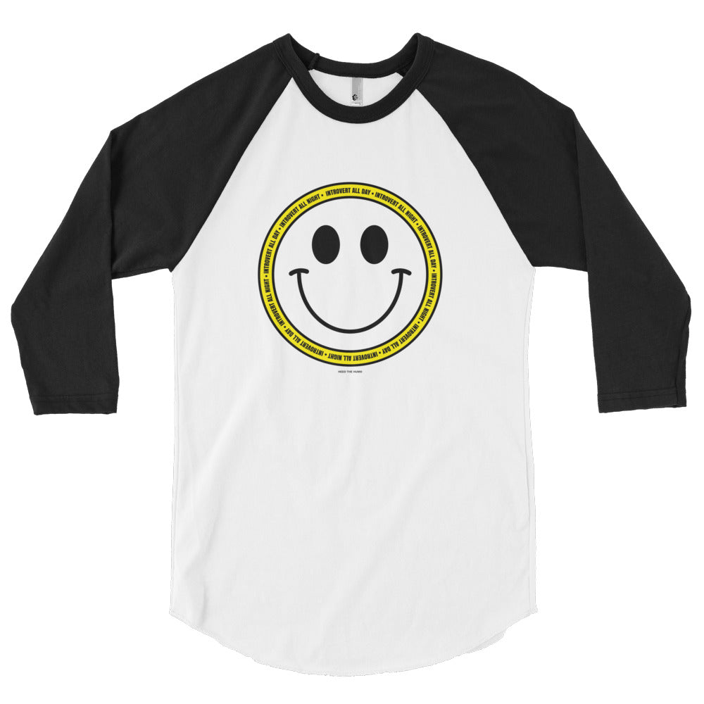 Introvert and Smile 3/4 Sleeve Raglan Shirt, Shirt, HEED THE HUM